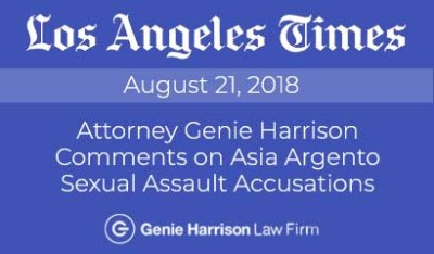 Los Angeles employment attorney Genie Harrison comments on Asia Argento sexual assault accusations to the Los Angeles Times