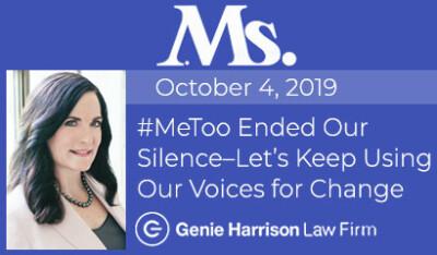 Ms. Magazine #MeToo Story by attorney Genie Harrison