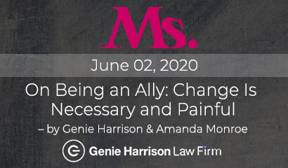 Genie Harrison for Ms. Magazine - Change is Necessary and Painful